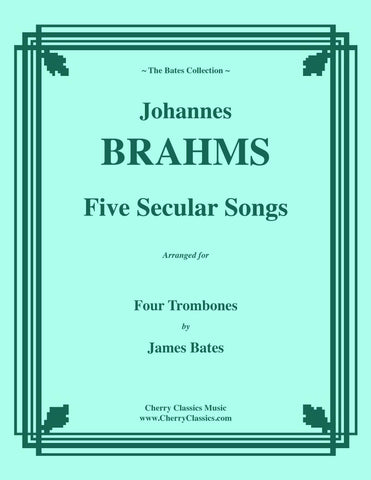 Brahms - Twelve Songs, Op. 44 for 4-part Trombone Ensemble