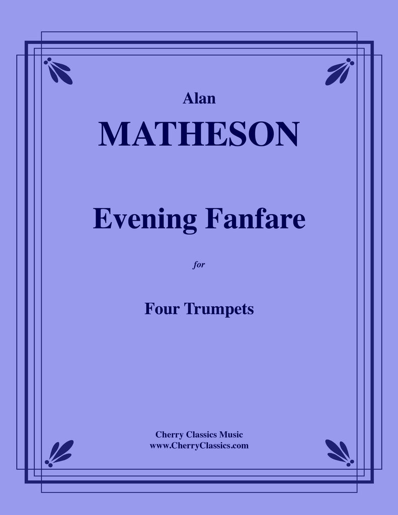 Matheson - Evening Fanfare for Four Trumpets