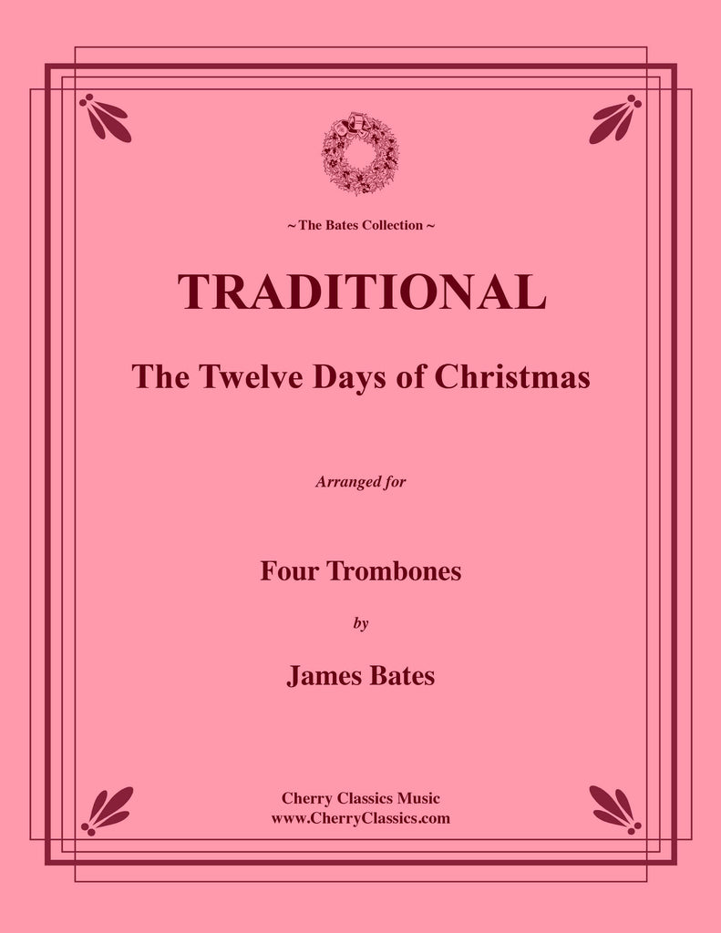 Traditional - The Twelve Days of Christmas for Four Trombones