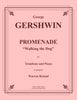 Gershwin - Promenade, Walking the Dog for Trombone and Piano