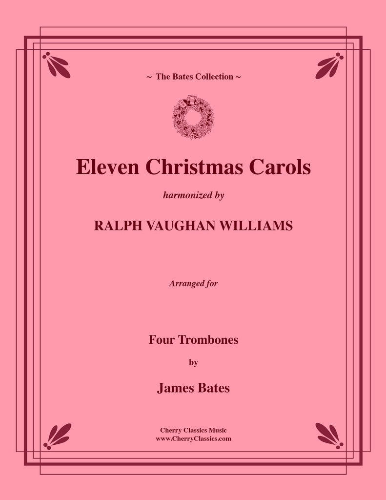 Traditional - Eleven Christmas Carols for Four Trombones
