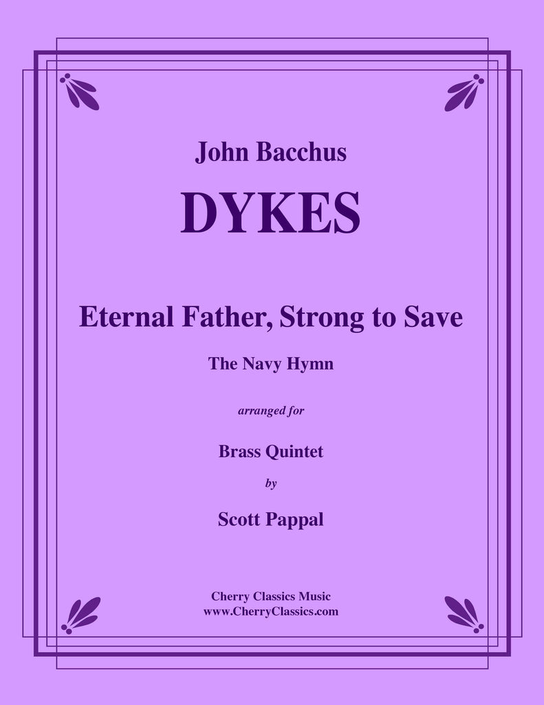 Dykes - Eternal Father, Strong to Save for Brass Quintet