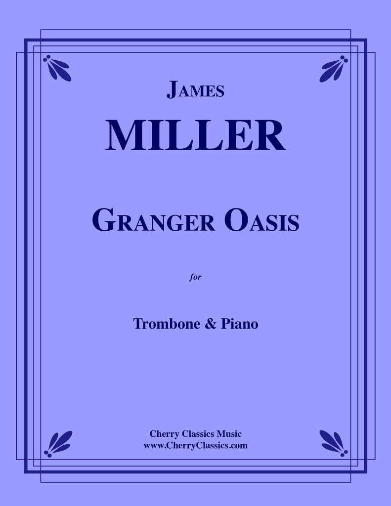 Miller - Granger Oasis for Trombone and Piano