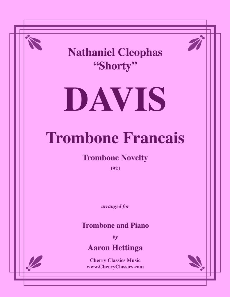 Davis - Trombone Francais for Trombone and Piano