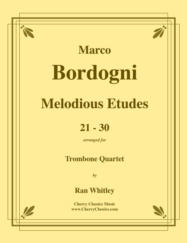 Bordogni - Melodious Etudes 21-30 for Trombone Quartet