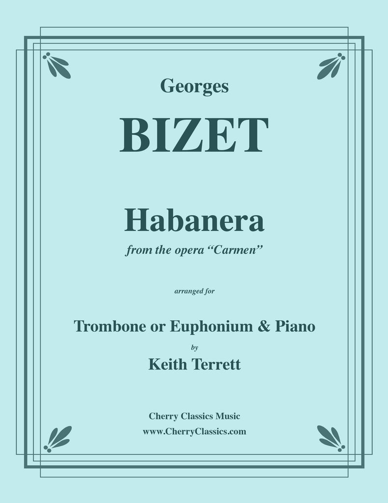 Bizet - Habanera from Carmen for Trombone or Euphonium and Piano