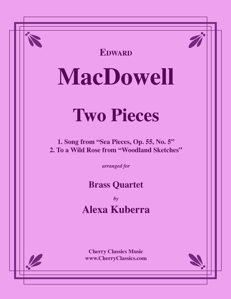 MacDowell - Two Pieces for Brass Quartet