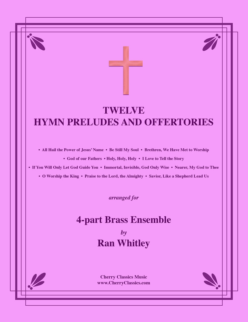 Whitley - Twelve Hymn Preludes and Offertories for 4-part Brass Ensemble
