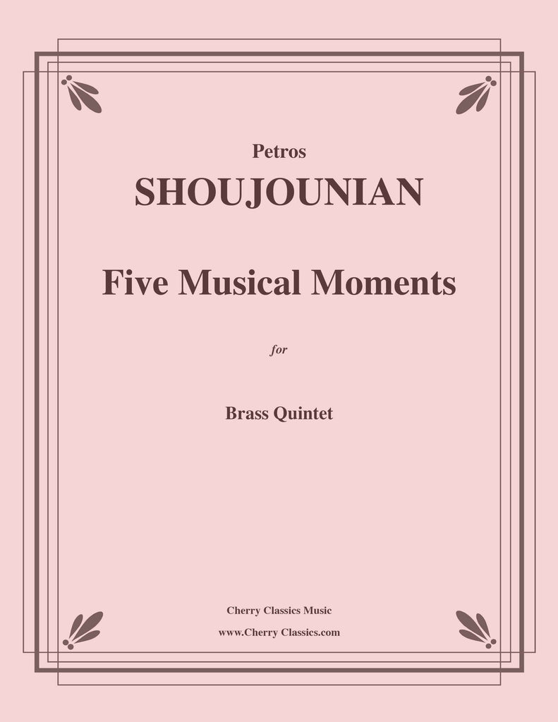 Shoujounian - Five Musical Moments for Brass Quintet