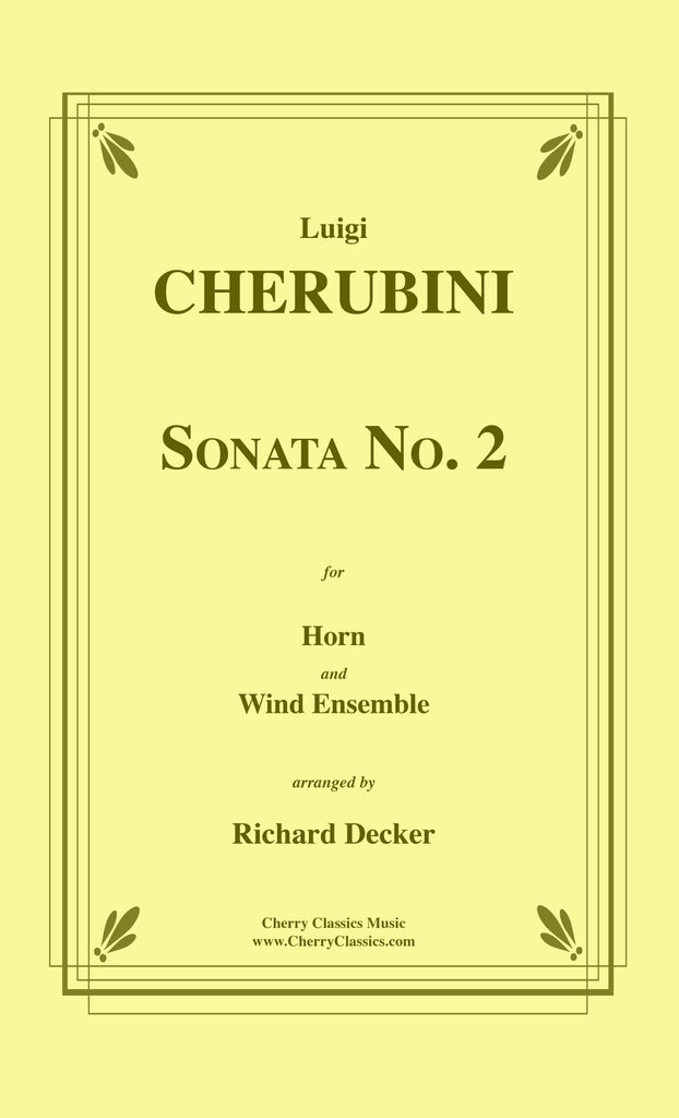 Cherubini - Sonata No. 2 for Horn and Wind Ensemble