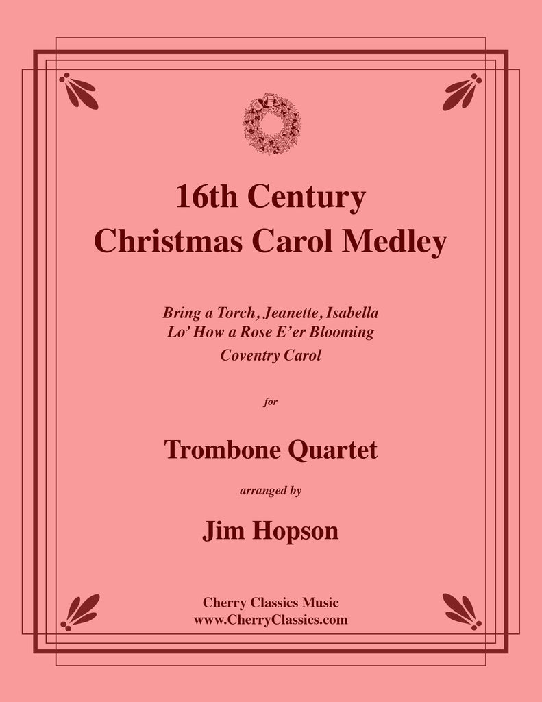 Traditional - 16th Century Christmas Carol Medley for Trombone Quartet