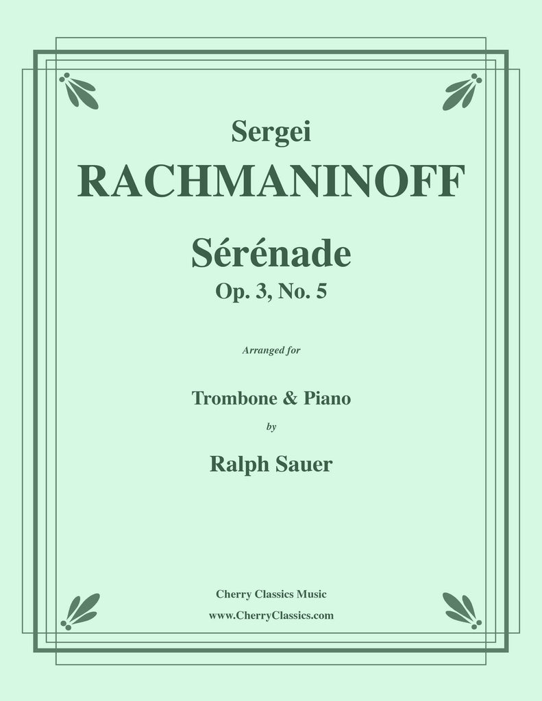 Rachmaninoff - Sérénade, Op. 3, No. 5 for Trombone and Piano