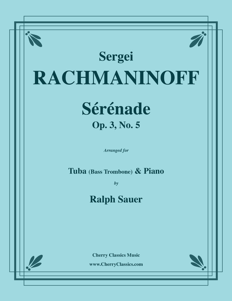 Rachmaninoff - Sérénade, Op. 3, No. 5 for Tuba (Bass Trombone) and Piano