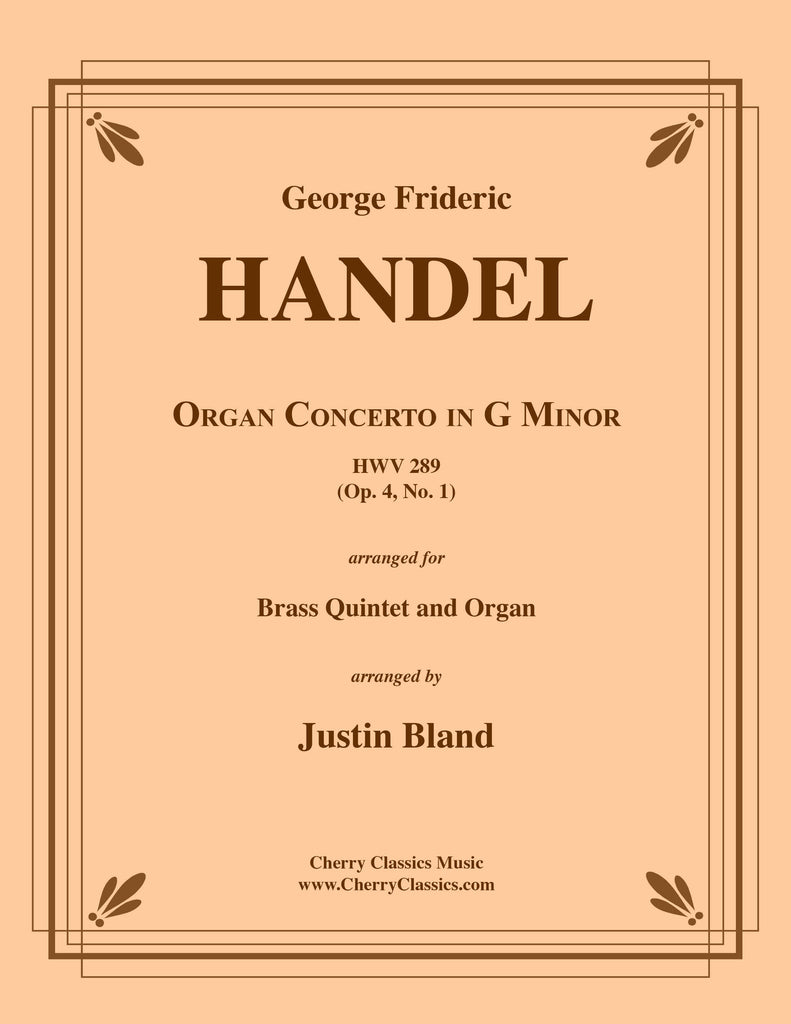 Handel - Concerto in G Minor, Op. 4 No. 1 for Brass Quintet and Organ