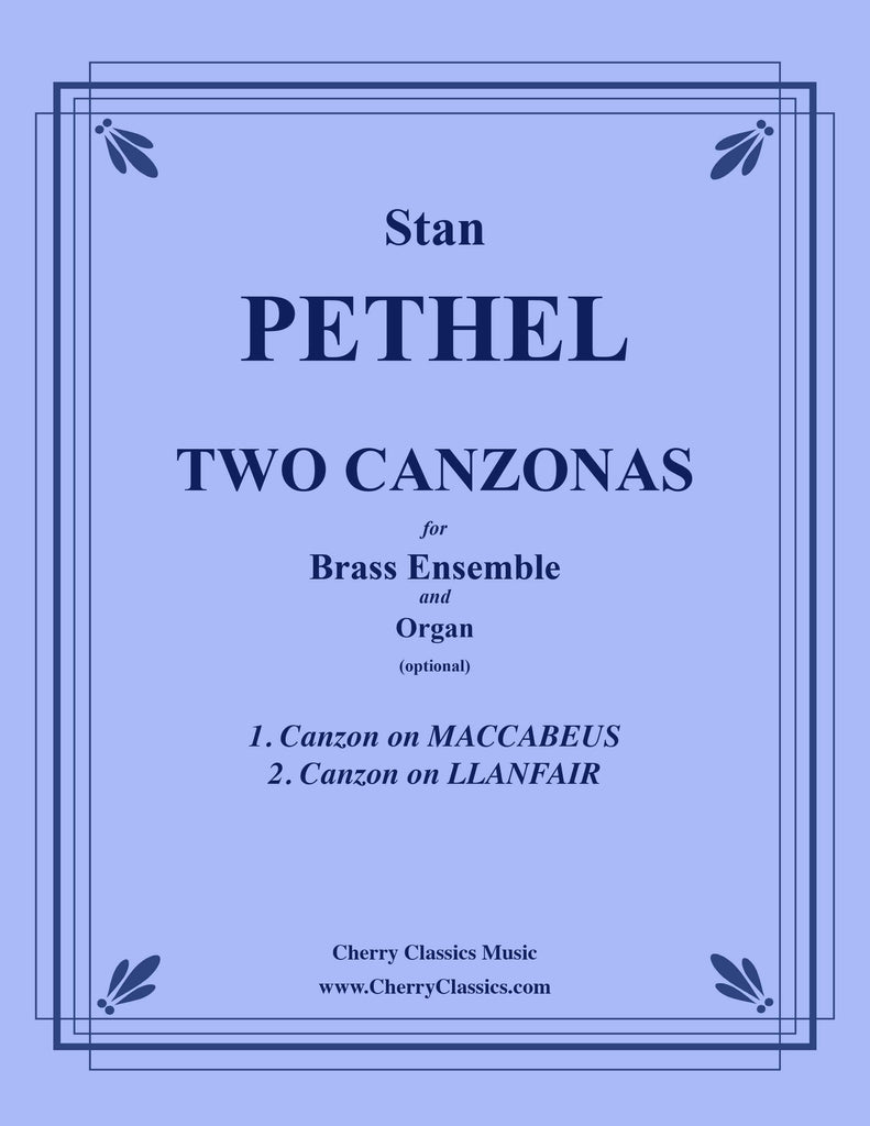 Pethel - Two Canzonas for 10-part Brass Ensemble & Organ (optional)