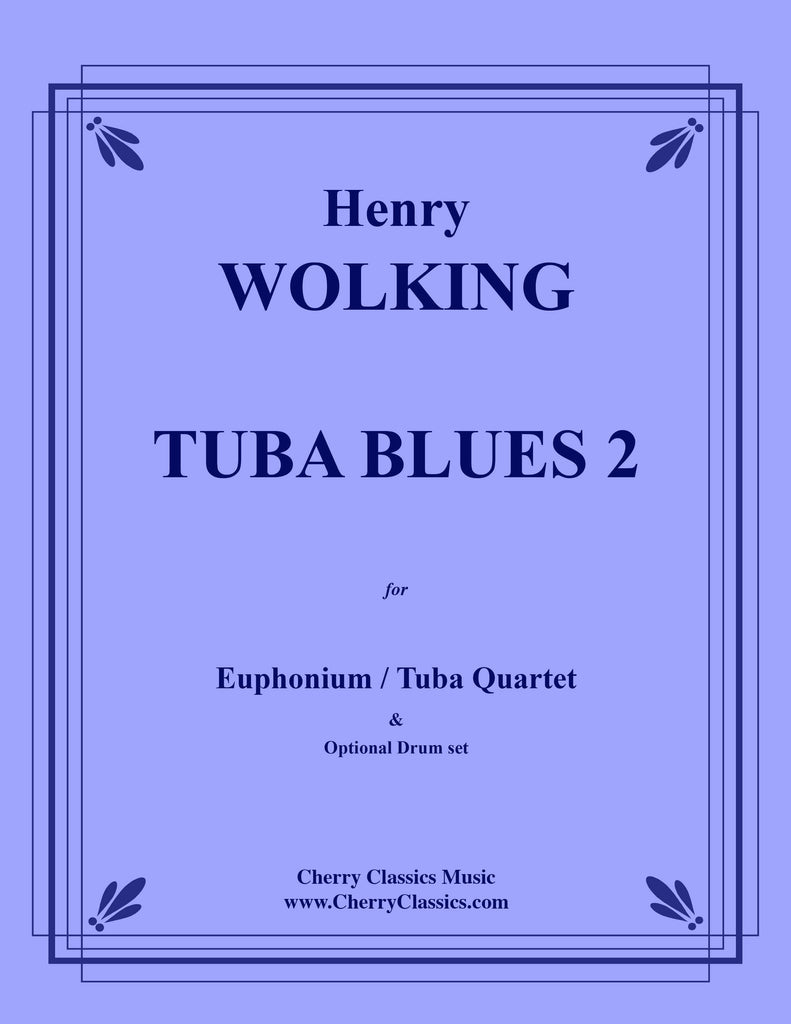 Wolking - Tuba Blues 2 for Tuba Quartet with Drum set