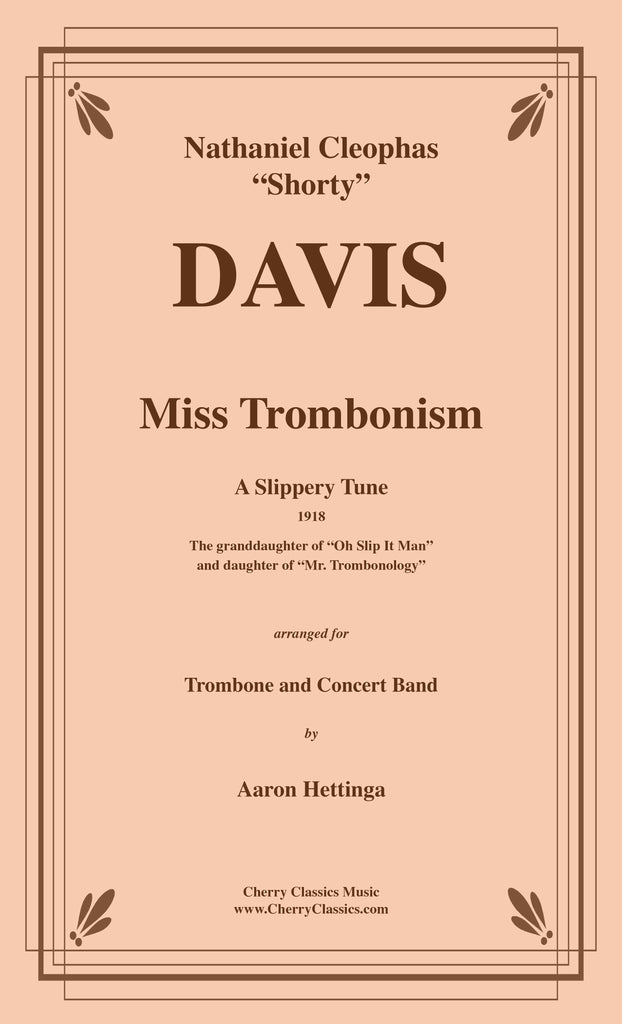 Davis - Miss Trombonism for Trombone and Concert Band