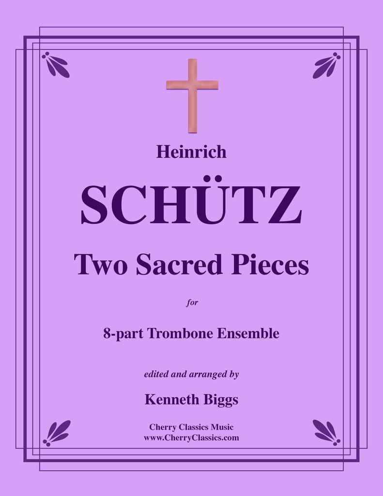 Schütz - Two Sacred Pieces for 8-part Trombone Ensemble
