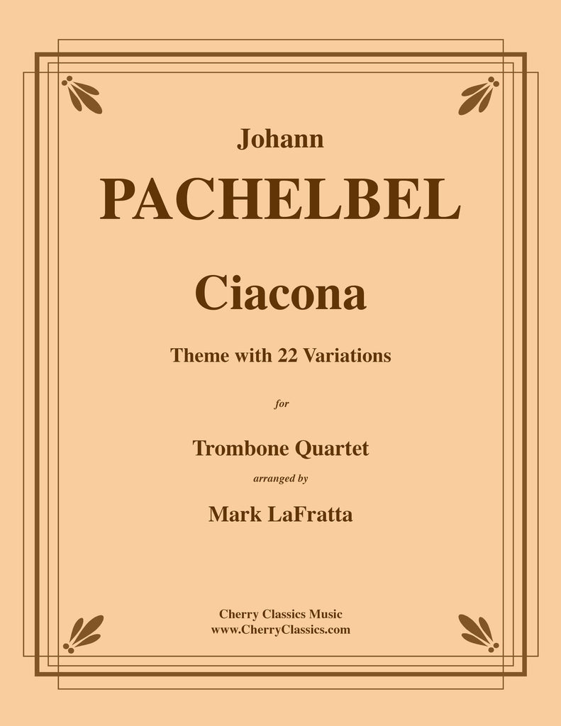 Pachelbel - Ciacona for Trombone Quartet