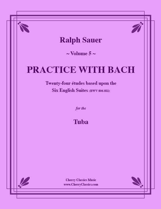 Sauer - Practice With Bach for the Tuba, Volume V