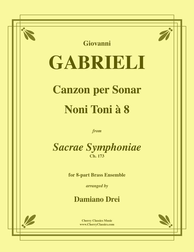 Gabrieli - Canzon per Sonar Noni Toni à 8 for 8-part Brass Ensemble w. substitute parts