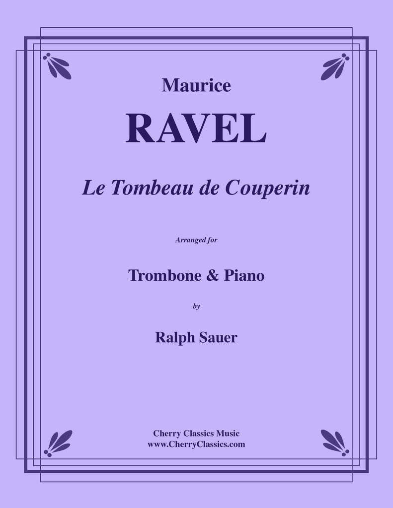 Ravel - Le Tombeau de Couperin for Trombone and Piano