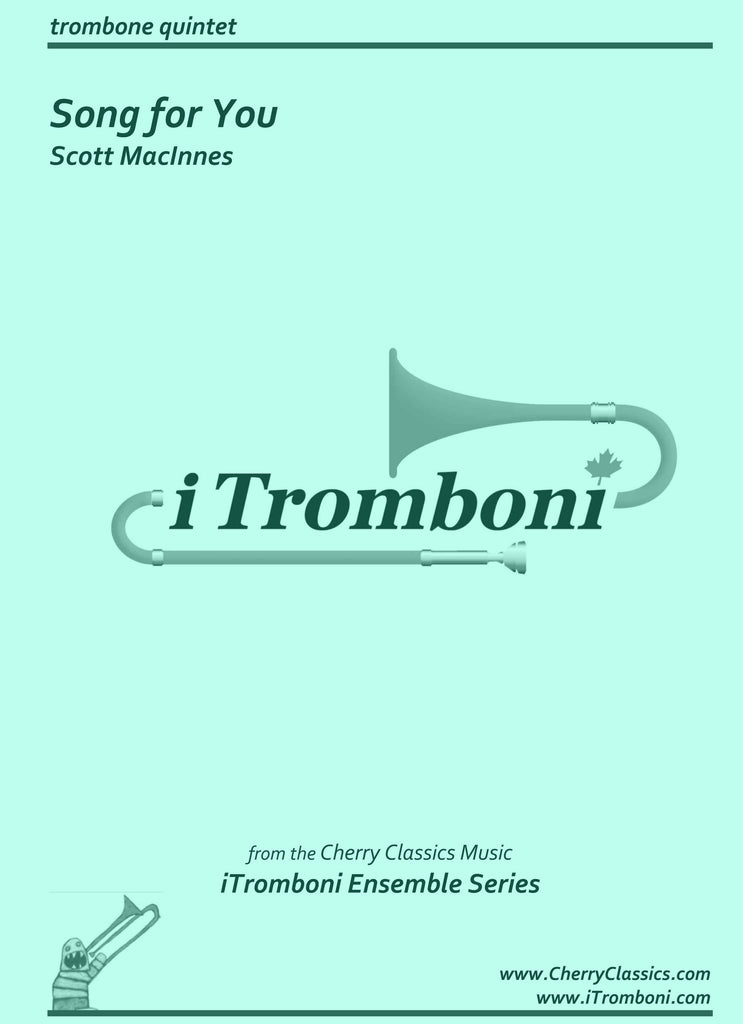 MacInnes - Song for You for Trombone Quintet by iTromboni - Cherry Classics Music