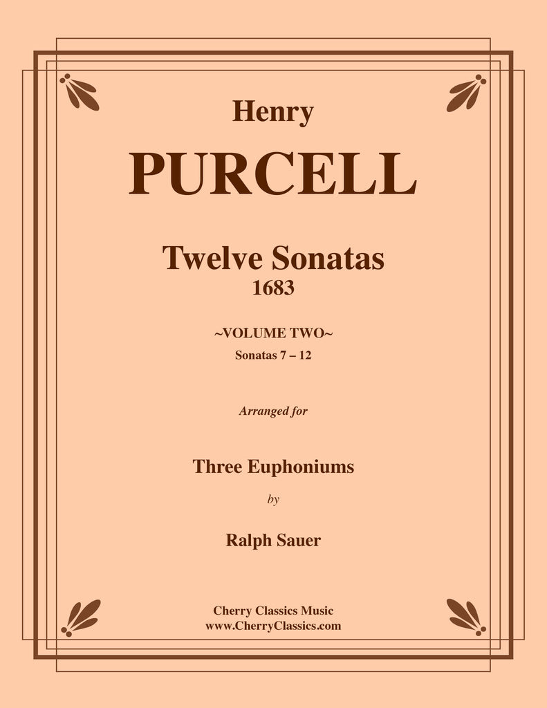 Purcell - Sonatas 7-12 for Three Euphoniums - Volume 2 - Cherry Classics Music