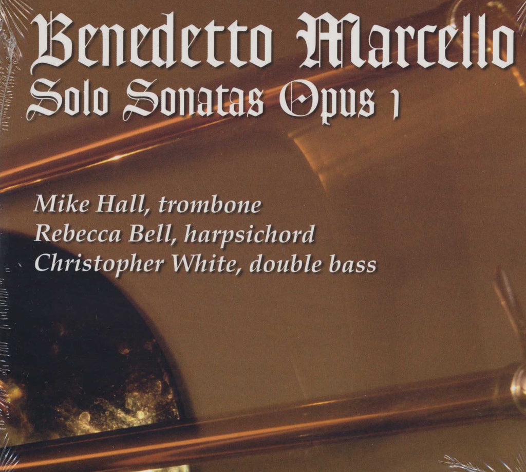 Hall - Benedetto Marcello, Solo Sonatas Opus 1 - CD recording