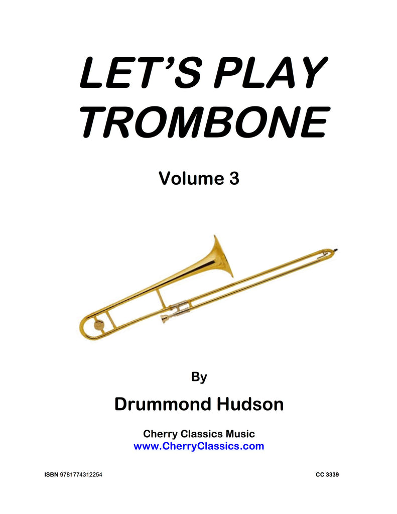 Hudson - Let's Play Trombone Method Volume 3