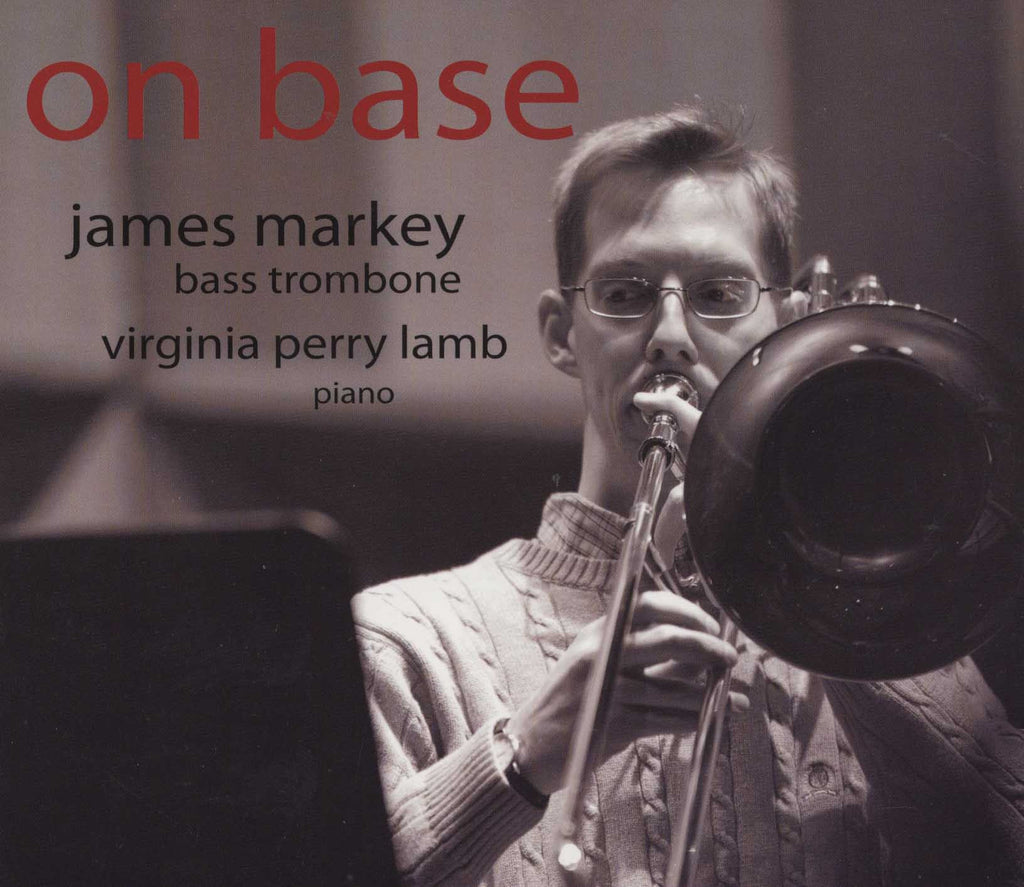 Markey - On Base - with Bass Trombonist James Markey & Virginia Perry Lamb, Piano - Cherry Classics Music
