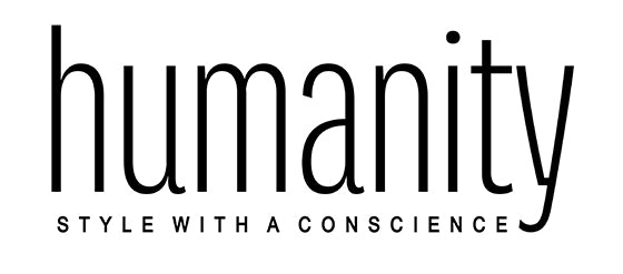 humanity : style with a conscience