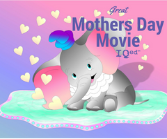 Great Mothers Day Movie