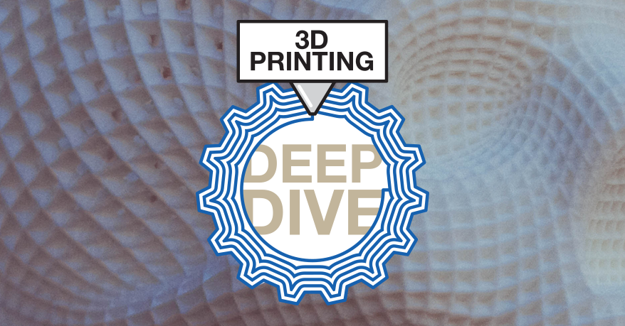 3D Printing: Deep Dive Part 1