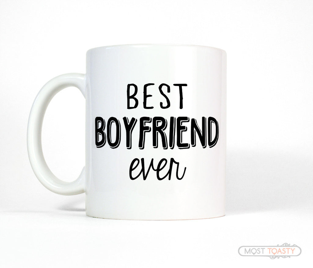 Best Boyfriend Ever Ceramic Coffee Mug