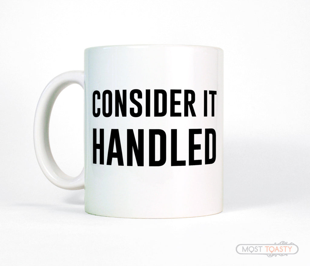 Consider It Handled Olivia Pope Quote Coffee Mug