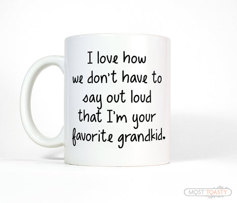 Favorite Grandkid Funny Grandparent Coffee Mug Gift for Mother's Day