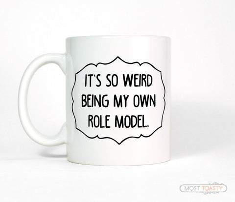 Mindy Kaling Quote Mug - It's So Weird Being My Own Role Model Ceramic Coffee Cup