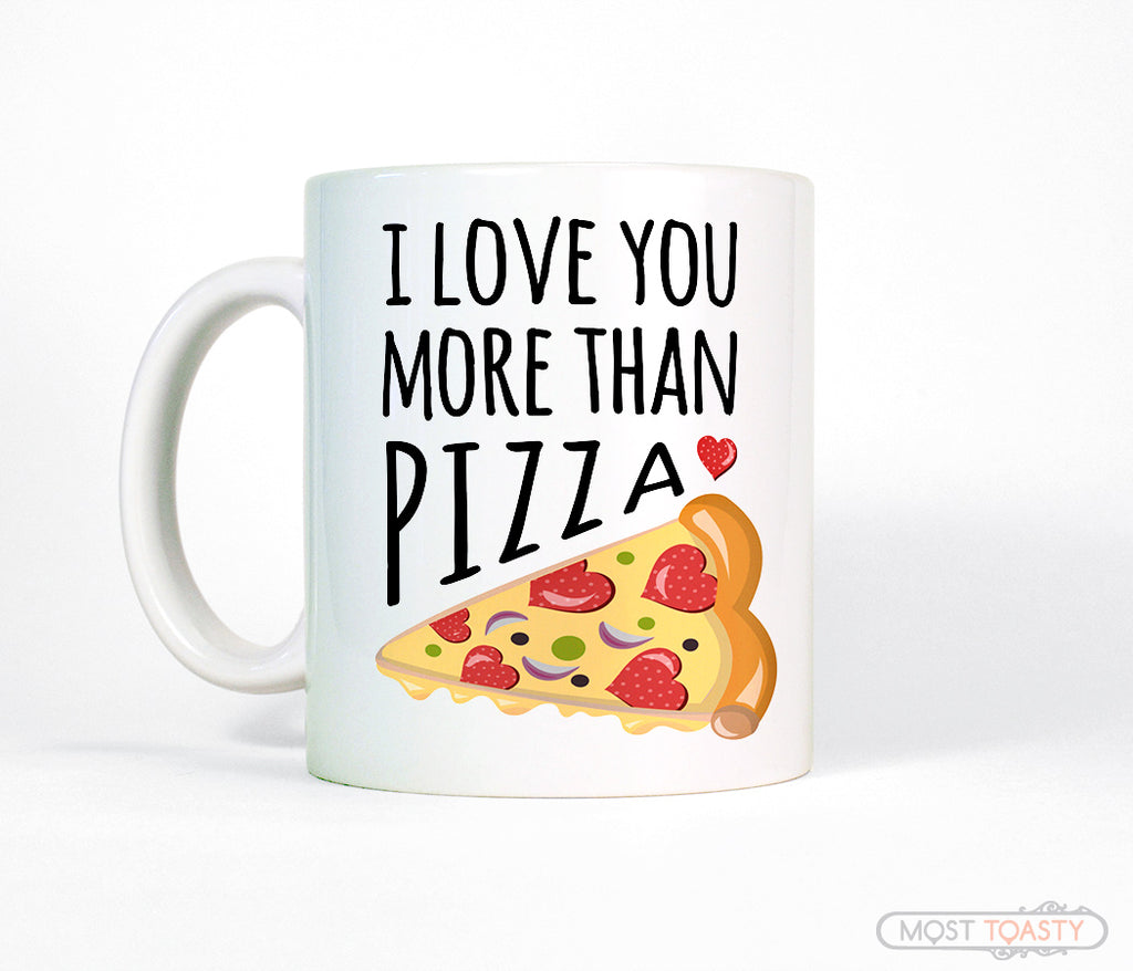 I Love You More Than Pizza Funny Valentines Day Gift Coffee Mug