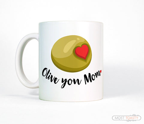 Funny Olive You Mom with Heart Coffee Mug Mother's Day Gift