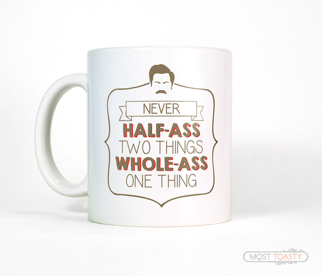 Parks and Recreation Ron Swanson Quote Coffee Mug
