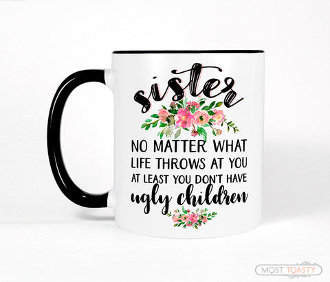 Sister Mug Funny Quote With Flowers, Black And White Coffee Cup