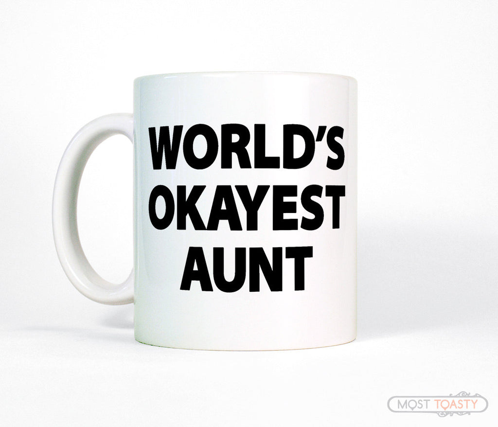 Funny Gift for Aunt, Worlds Okayest Aunt Coffee Mug