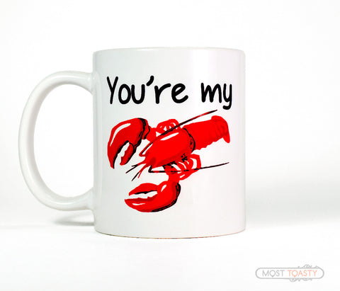 You're My Lobster Coffee Cup, Friends Mug