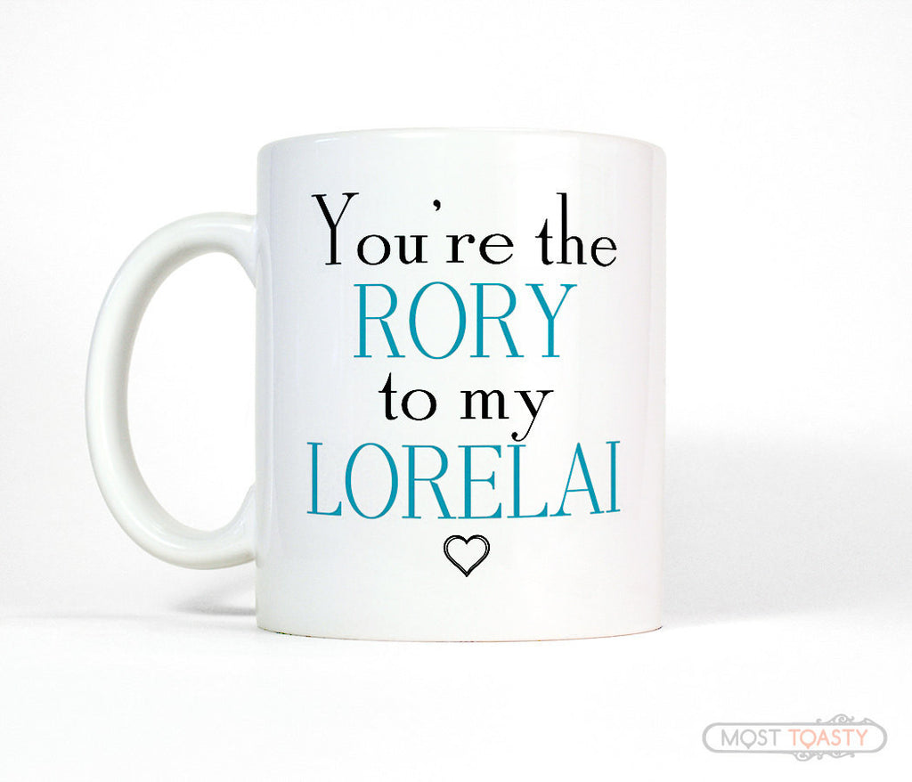 Gilmore Girls Coffee Mug - You're the Rory to My Lorelai