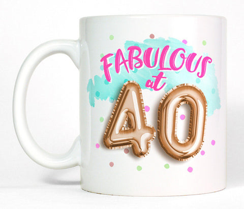 Fabulous at 40 Ceramic Coffee Mug, Cute 40th Birthday Gift for Her