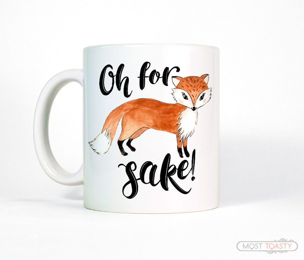 Oh For Fox Sake Cute Ceramic Coffee Mug