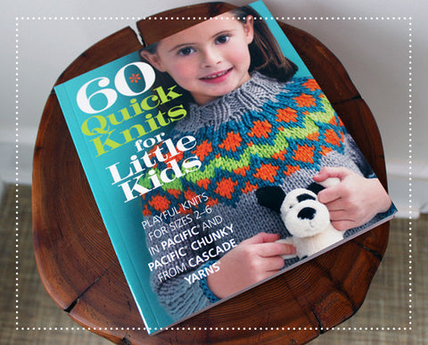 60 Quick Knits for Little Kids by Cascade Yarns