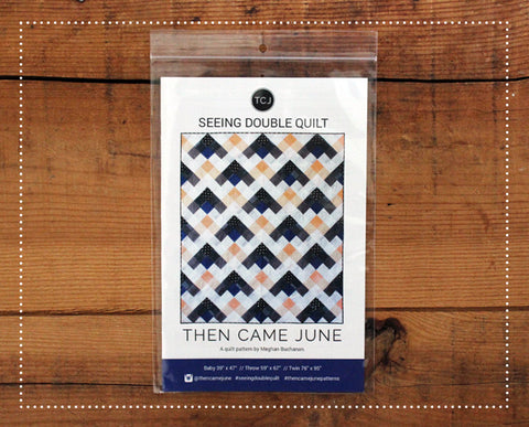 Then Came June Seeing Double Quilt Pattern
