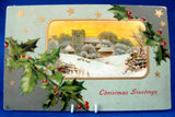 Christmas Greetings Postcard Gold Stars Embossed 1908 Snowy Church Holly